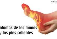 Manos y pies calientes: causas, síntomas, diagnóstico y tratamiento