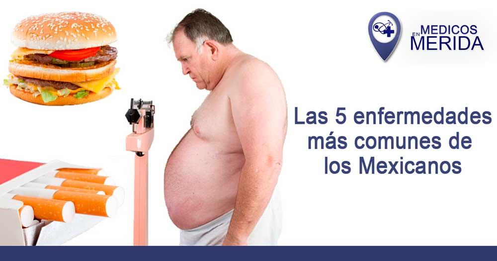 Las cinco enfermedades más comunes de los mexicanos