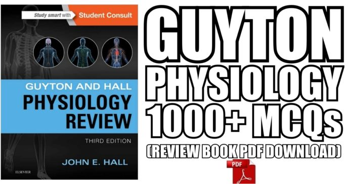 Guyton and Hall Physiology Review PDF Free Download [Direct Link ...