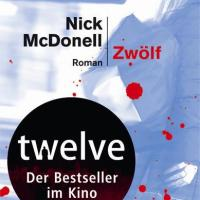 Review: Zwölf | Nick McDonell (Buch)