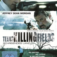 Review: Texas Killing Fields - Schreiendes Land (Film)