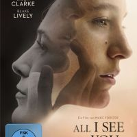 Review: All I See Is You (Film)