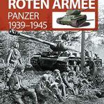 Die Waffen der Roten Armee: Panzer 1939-1945