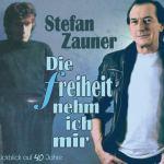 Die Freiheit Nehm Ich Mir von Stefan Zauner