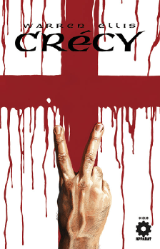 Crécy, by Warren Ellis, art by Raulo Cáceres, with cover art by Felipe Massafera (2007)
