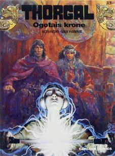 Thorgal: Ogotais Krone, by Grzegorz Rosiński and Jean Van Hamme (2014)