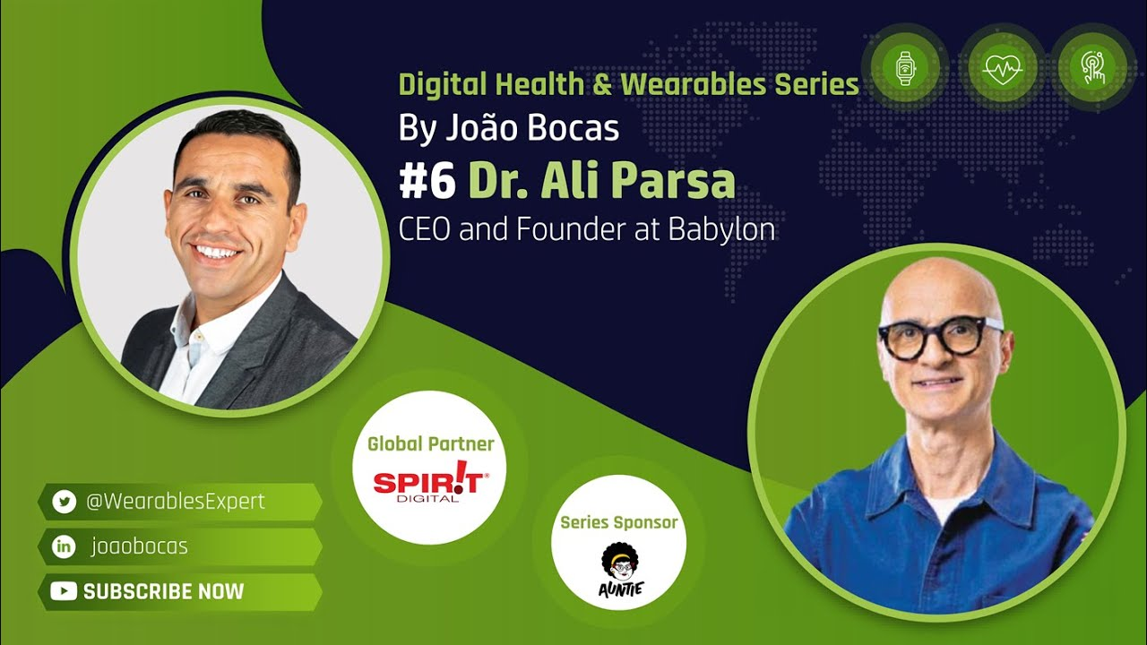 The Wearables Expert Dr Ali Parsa