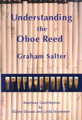 Understanding the Oboe Reed por Graham Salter