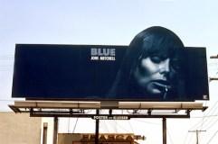 Joni Mitchell, Blue, billboard sunset Strip, circa 1971