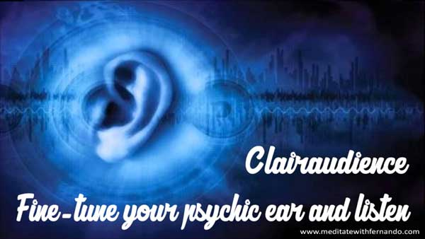 Clairaudience enables you to hear Spirit.