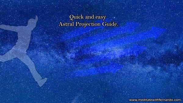 Astral Travel (obe) simple steps.