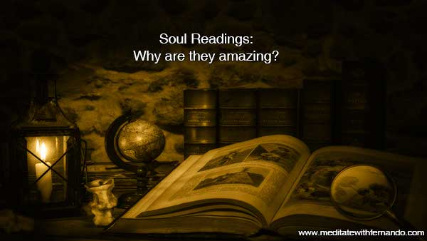 Soul Readings are very powerful.