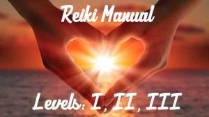 Reiki Manual I, II, III