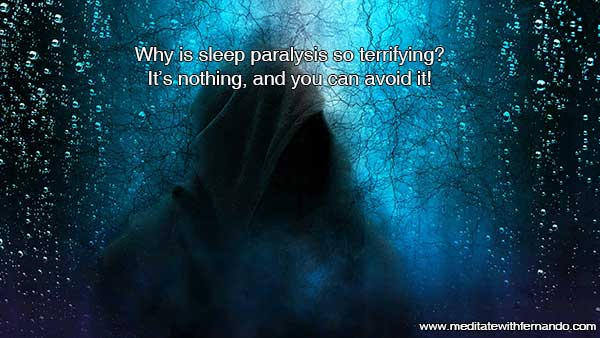 Sleep Paralysis Dreams can be scary, but... deal with them!