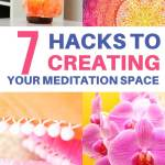7 hacks to creating your meditation space
