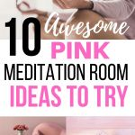 10 awesome pink meditation room ideas to try