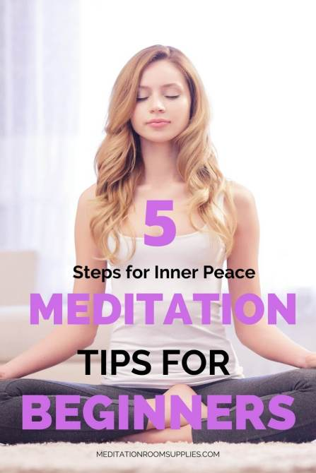 5 steps for inner peace meditation tips for beginners