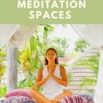 inspiration for meditation spaces
