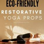 eco friendly restorative yoga props
