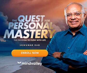 the quest for personal mastery with srikumar rao