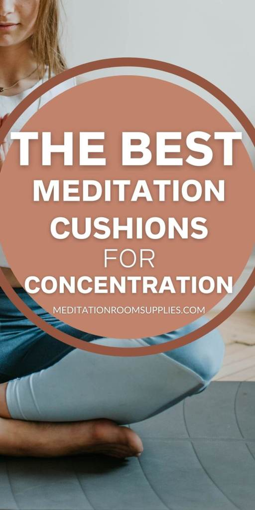 the best meditation cushions for concentration
