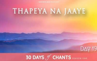 Day 19 | THAPEYA NA JAYE – Mantra to Overcome failure