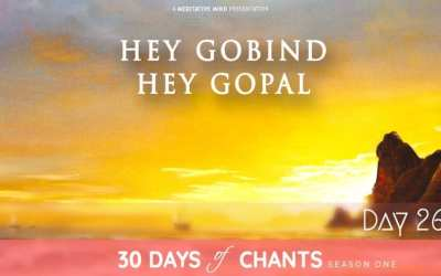 Day 26 | HEY GOBIND HEY GOPAL | Mantra to Remove All the Problems