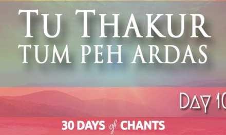 DAY 10 | Tu Thakur Tum Peh Ardas