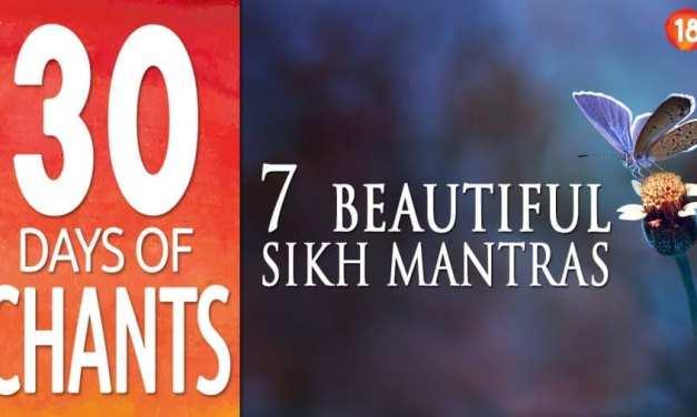 7 Beautiful Sikh Mantras for Meditation (Gurbani)