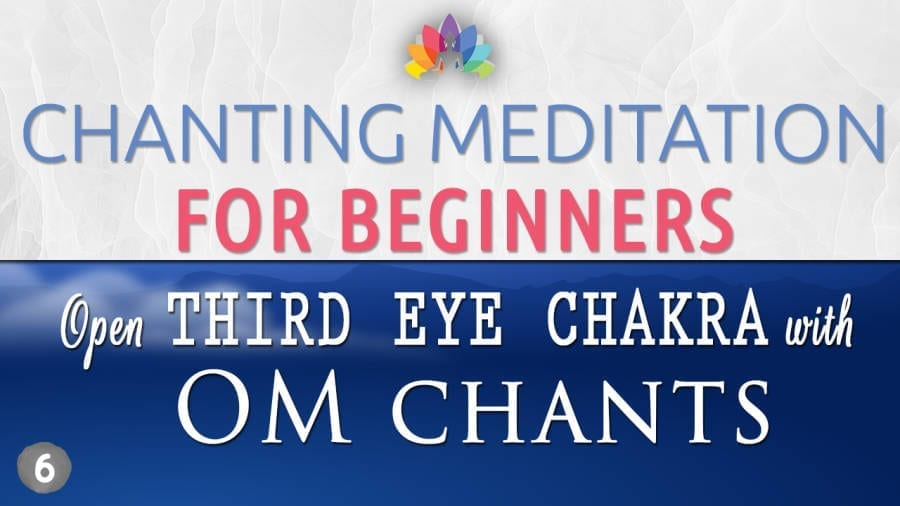 Youtube Thumbs for Chanting Meditation for Beginners - Third Eye Chakra - OM CHants