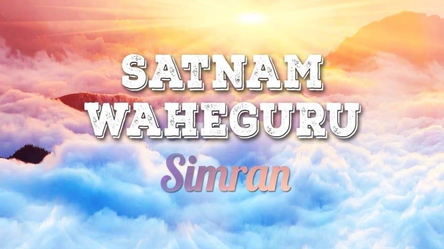 Benefits of Simran Satnam Waheguru (Chanting Meditation) on Mind and Body