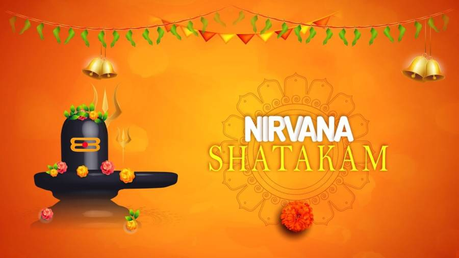 NIRVANA SHATAKAM || Complete with Lyrics and Meaning || Chidananda Roopah Shivoham Shivoham