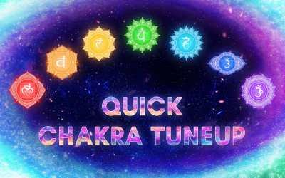 Quick 7 Chakras Tune Up | 2 Mins Per Chakra