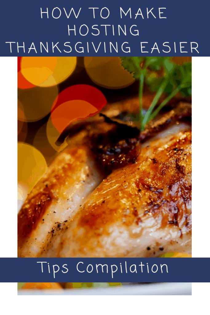 Hosting Thanksgiving Tips