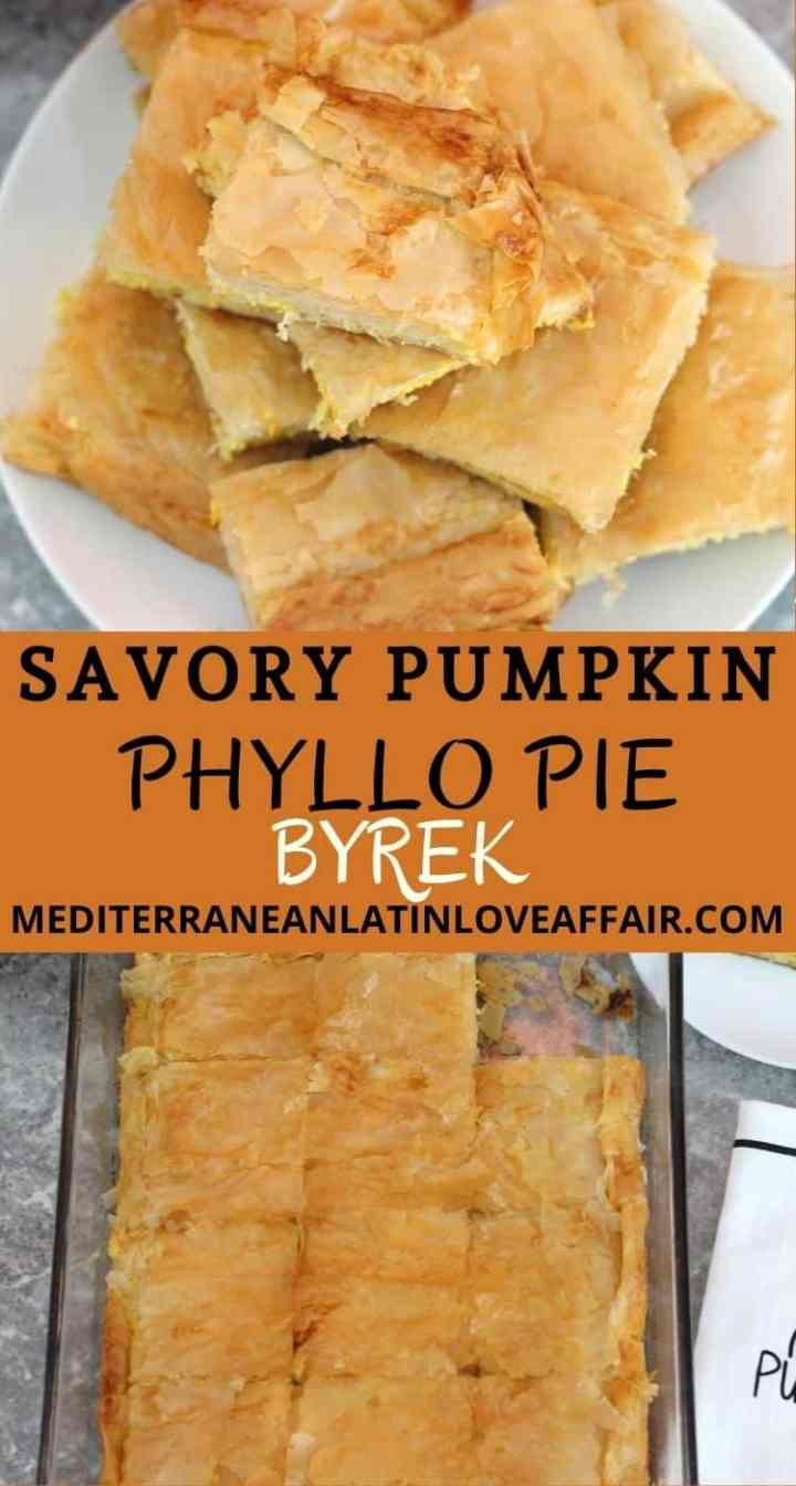 An image composed of 2 pictures for Pinterest. Pictures are separated by a title bar. First picture shows sliced pumpkin phyllo pie and second picture the pie baked in baking tray.