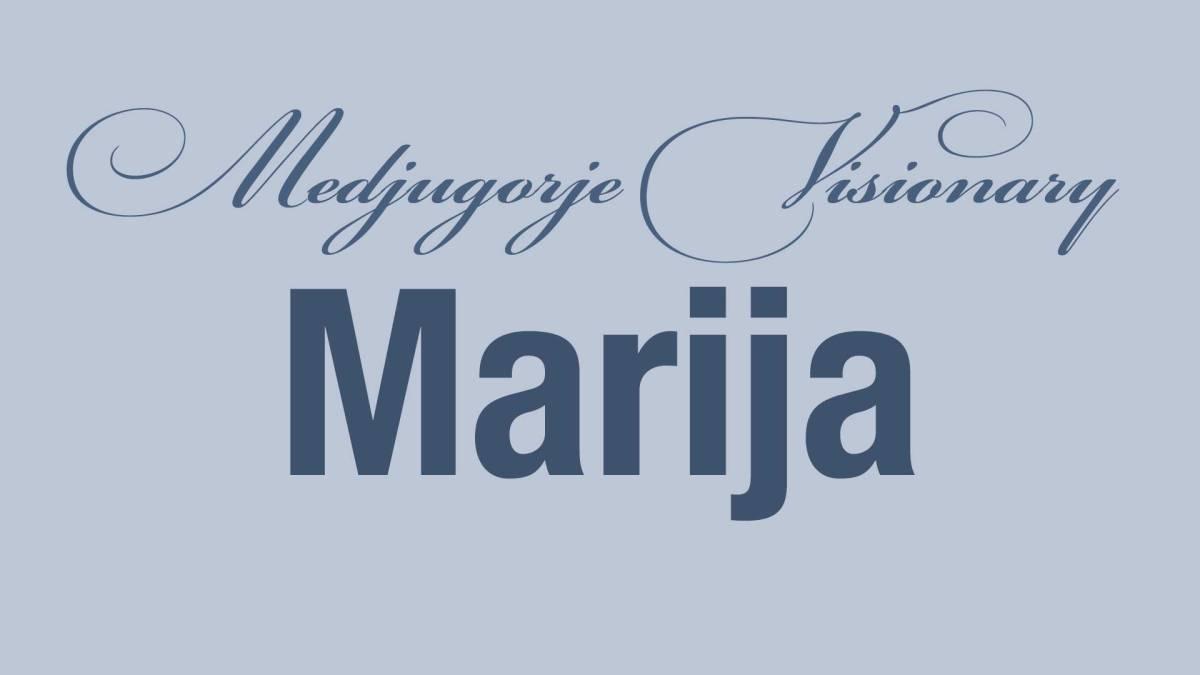 Medjugorje Visionary Marija