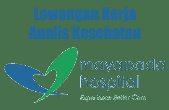 Lowongan Kerja Analis Kesehatan Mayapada Hospital