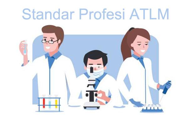 Standar Profesi Ahli Teknologi Laboratorium Medik