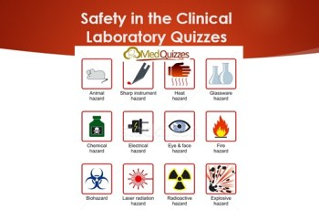 Safety in the Clinical Laboratory Quizzes