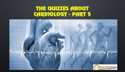 The Quizzes about Cardiology – Part 5