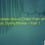Chest Pain and Cardiac Dysrhythmias