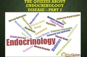 The Quizzes about Endocrinology disease – Part 2