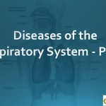 Diseases of the Respiratory System - Part 1