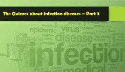 The Quizzes about Infection diseases – Part 3