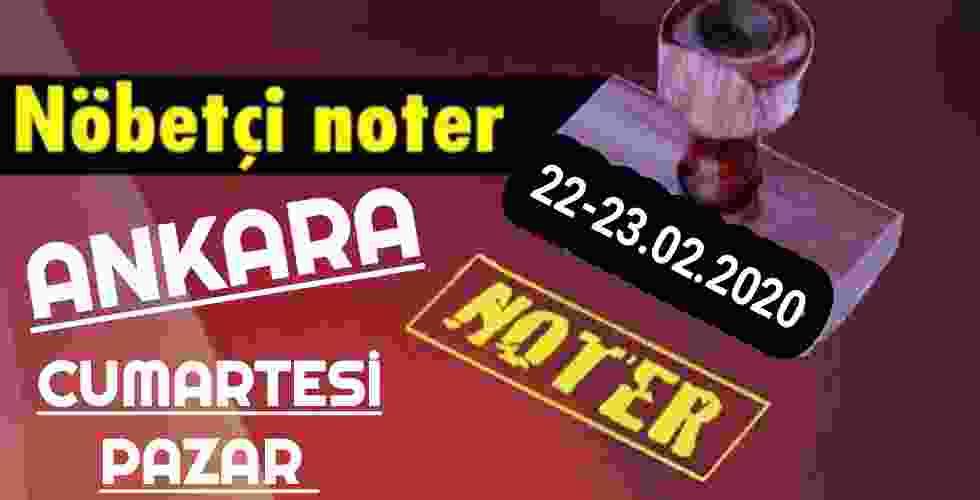 Ankara Nöbetçi Noter 22-23 Şubat