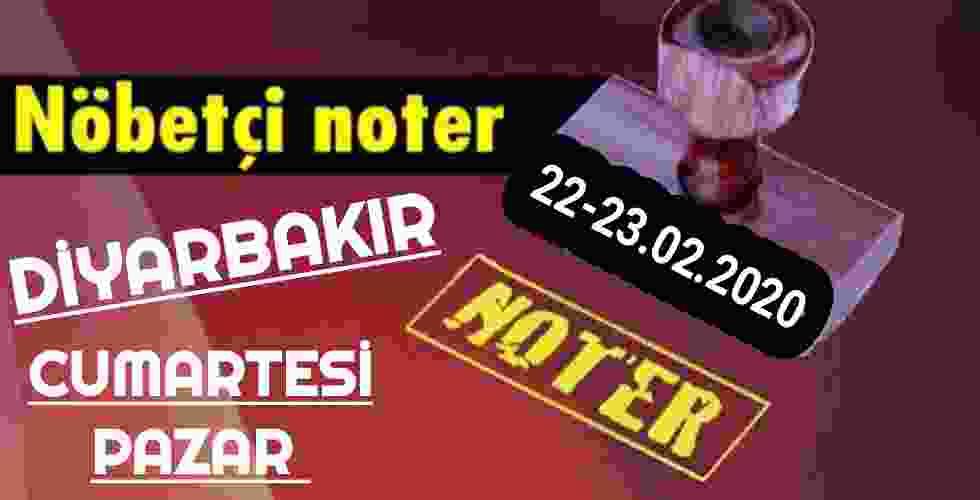 Diyarbakır Nöbetçi Noter 22-23 Şubat