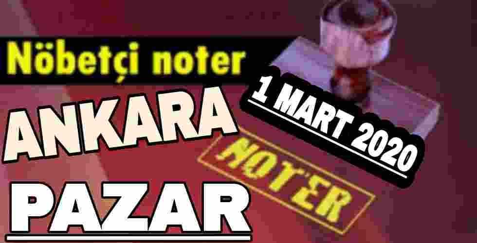 Ankara Nöbetçi Noter 01 Mart