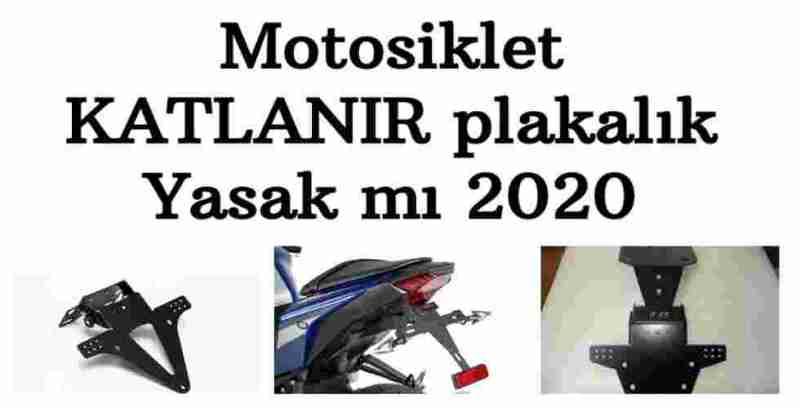 Motosiklet KATLANIR plakalık Yasak mı