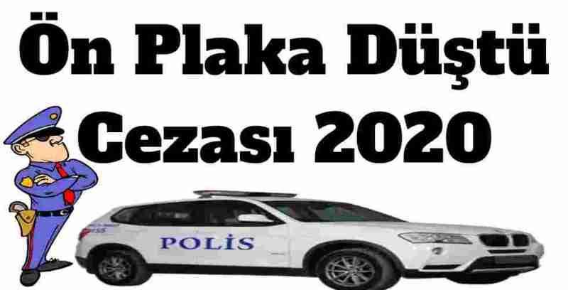 Ön Plaka Düştü Cezası 2020
