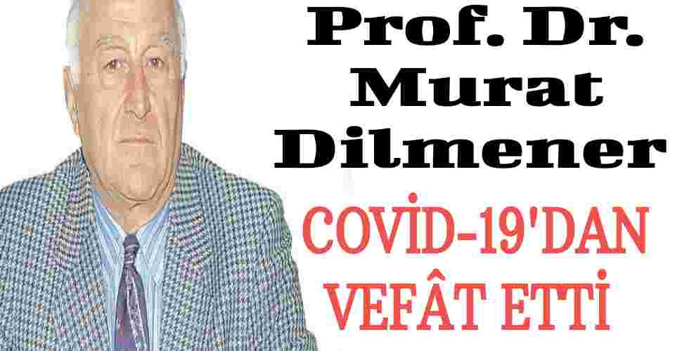 Prof. Dr. Murat Dilmener Koronavirüs